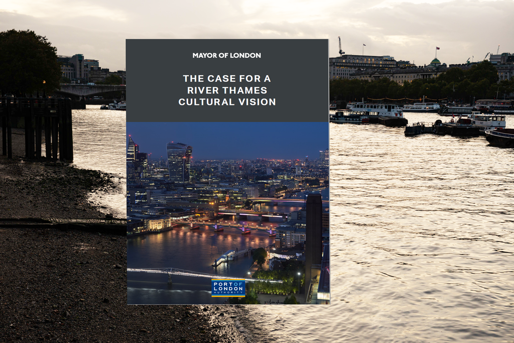 Making the Thames the centre of London's cultural story - NEW REPORT